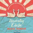 Eindeutig Liebe/Jessica Thompson