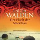Der Fluch der Maorifrau/Laura Walden