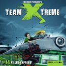Folge 14: Killer-Express/Team Xtreme