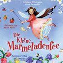 Die kleine Marmeladenfee/Véronique Witzigmann, Caren Zacharias