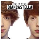 Biancastella/Ciuffi Rossi