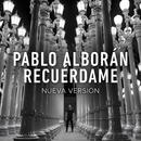Recuérdame/Pablo Alboran