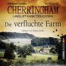 Cherringham - Landluft kann tödlich sein, Folge 6: Die verfluchte Farm (Ungekürzt)/Matthew Costello