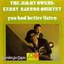 You Had Better Listen/The Jimmy Owens-Kenny Barron Quintet