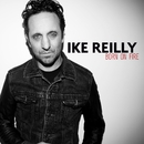 Born On Fire/Ike Reilly