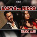 Kiss Me (Remixes)/Lazy G