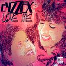 Love Me (Radio Edit)/Eyzzex!
