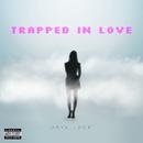 Trapped In Love/Daye Jack