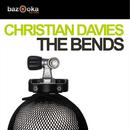 The Bends/Christian Davies