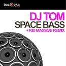 Spacebass/DJ Tom