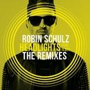 Headlights (feat. Ilsey) [The Remixes]/Robin Schulz