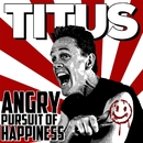 Angry Pursuit Of Happiness/Christopher Titus