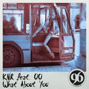 What About You (Remixes)/KnR