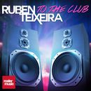 To the Club/Ruben Teixeira