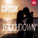 Touchdown/Ferry Sander
