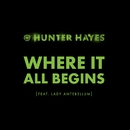Where It All Begins (feat. Lady Antebellum)/Hunter Hayes