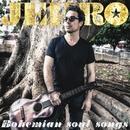 Bohemian Soul Songs/Jehro