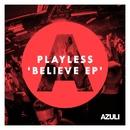 Believe EP/Playless