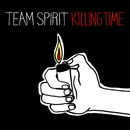 Killing Time/Team Spirit
