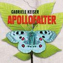Apollofalter (Ungekürzte Version)/Gabriele Keiser