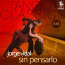 Sin pensarlo (Historical Recordings)/Jorge Vidal
