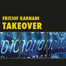 Takeover (Ungekürzte Version)/Fritjof Karnani