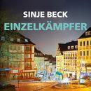 Einzelkämpfer (Ungekürzte Version)/Sinje Beck