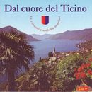 Dal cuore del Ticino/Dal cuore del Ticino