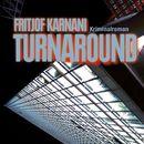 Turnaround (Ungekürzte Version)/Fritjof Karnani