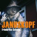 Januskopf (Ungekürzte Version)/Friederike Schmöe