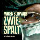 Zwiespalt (Ungekürzte Version)/Maren Schwarz
