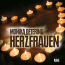 Herzfrauen (Ungekürzte Version)/Monika Detering