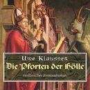 Die Pforten der Hölle (Ungekürzte Version)/Uwe Klausner