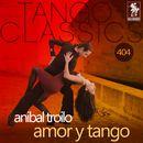 Amor y tango (Historical Recordings)/Anibal Troilo