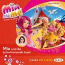 Mia and Me, Teil 14: Mia und die schwimmende Insel/Isabella Mohn