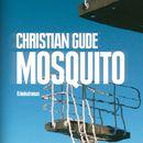 Mosquito (Ungekürzte Version)/Christian Gude