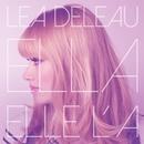"""Ella elle l'a (Comédie Musicale """"Résiste"""") [Edit Single]/Léa Deleau"""
