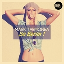 So Berlin/Mark Tarmonea