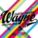 Wayne (feat. Curlyman)/Culcha Candela