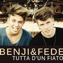 Tutta d'un fiato/Benji & Fede