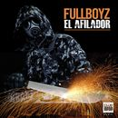 El Afilador/Fullboyz