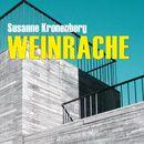 Weinrache (Ungekürzte Version)/Susanne Kronenberg