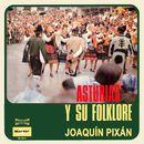 Asturias y Su Folklore/Joaquín Pixán