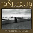 1981.12.19 LIVE AT BUDOKAN 完全盤/柳ジョージ&レイニーウッド