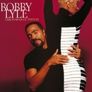 The Power Of Touch/Bobby Lyle