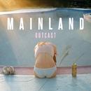 Outcast/Mainland