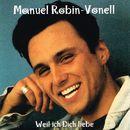 Weil ich dich liebe/Manuel Robin-Vonell