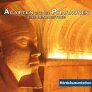 Ägypten & die Pharaonen - Hördokumentation/Rainer Schnocks