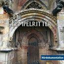 Die Tempelritter - Hördokumentation/Rainer Schnocks