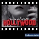 Hollywood - Hördokumentation/Rainer Schnocks
